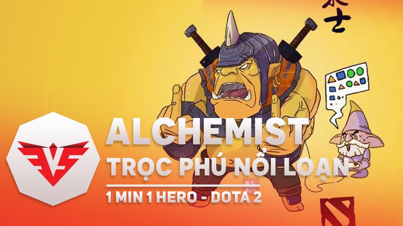 Học chơi Alchemist – Dota 2 trong vòng 1 phút   1 Min 1 Hero Dota 2