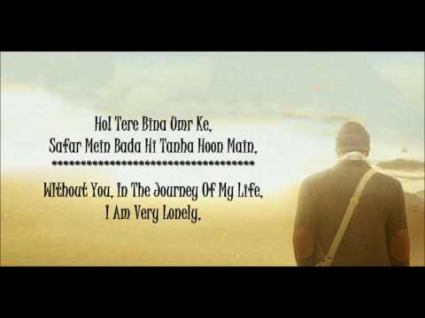 Main Agar | Atif Aslam | Tubelight | Lyrical Video With Translation