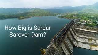 Sardar sarovar dam with drone shots and amazing facts