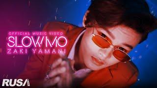 Zaki Yamani - Slow Mo [Official Music Video]