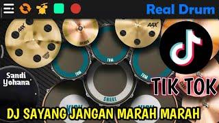 Download DJ SAYANG JANGAN MARAH - MARAH TIK TOK VIRAL 2020 || REAL DRUM COVER