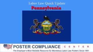 Pennsylvania Labor Law Poster Update