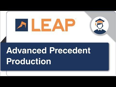 Advanced Precedent Production with LEAP Desktop