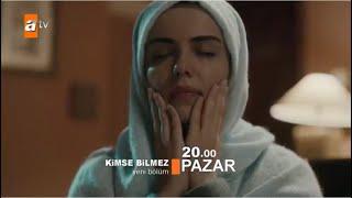 Kimse Bilmez / Nobody Knows - Episode 22 Trailer 1 (English Subtitles)