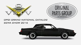 Original Parts Group Announces Buick Grand National Parts Line at SEMA 2016 Video V8TV OPGI