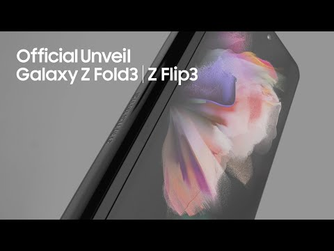 Galaxy Z Fold3 and Z Flip3: Official Unveil | Samsung