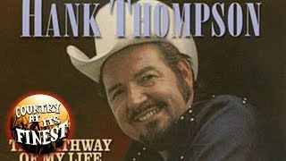 Hank Thompson - The Older The Violin The Sweeter The Music