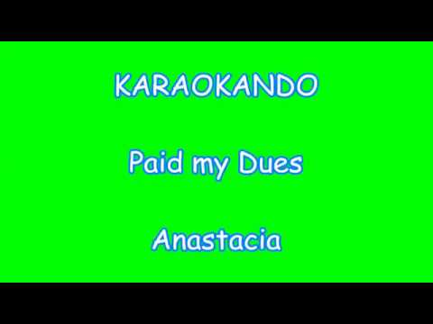 Karaoke Internazionale - Paid My Dues - Anastacia ( Lyrics )