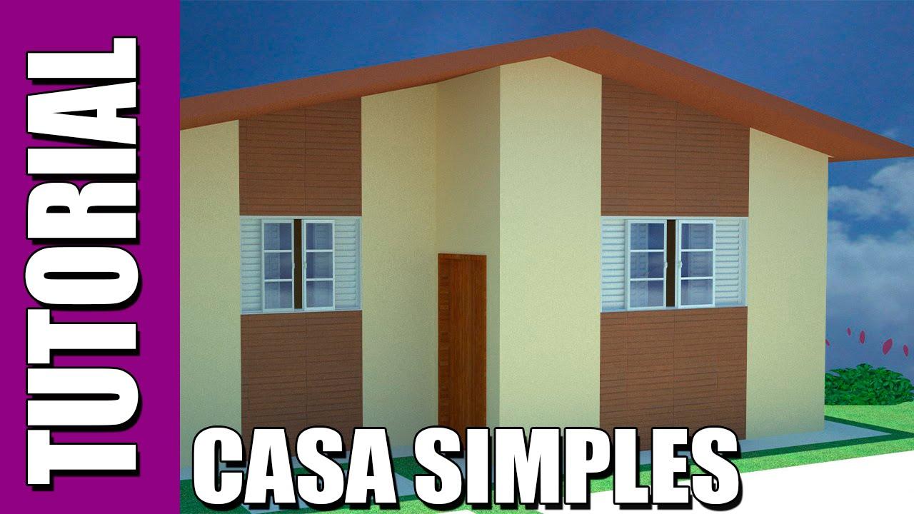 Tutorial como fazer uma casa simples e importar modelos for Modelos de frentes de casas