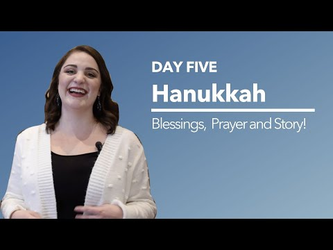 Hanukkah Candle Blessings And Story - Night 5