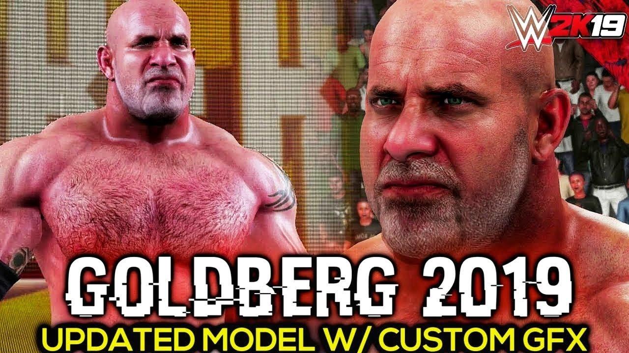 WWE 2K19 Goldberg 2019 New Updated Model Entrance, Signature, Finisher &  Victory Motion | PC Mods