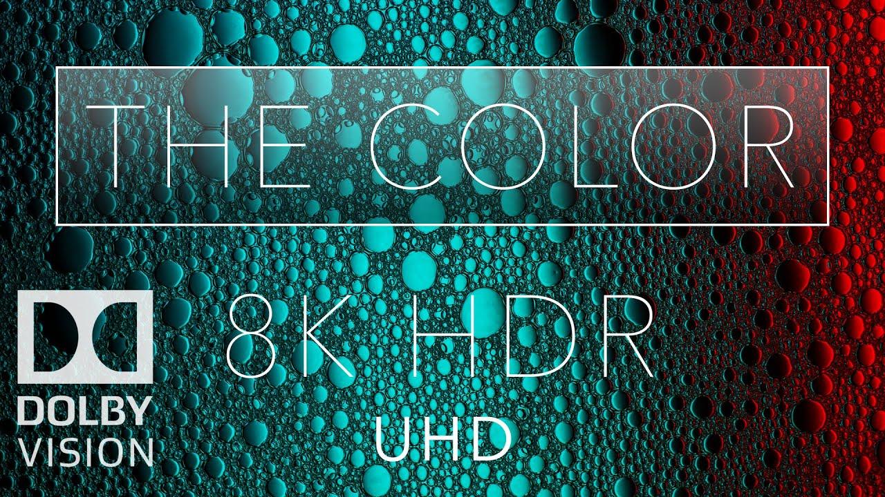 Download 8K HDR 'The Color' Dolby Vision