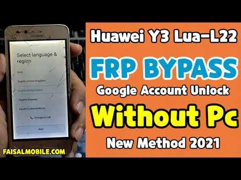 Huawei Lua L22 Frp Unlock Without Pc 100% Done (Final Method 2021)