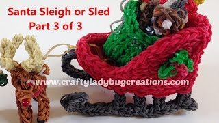 Rainbow Loom Christmas Santa Sleigh Or Sled Part 3, How To Make Loom Band Tutorials