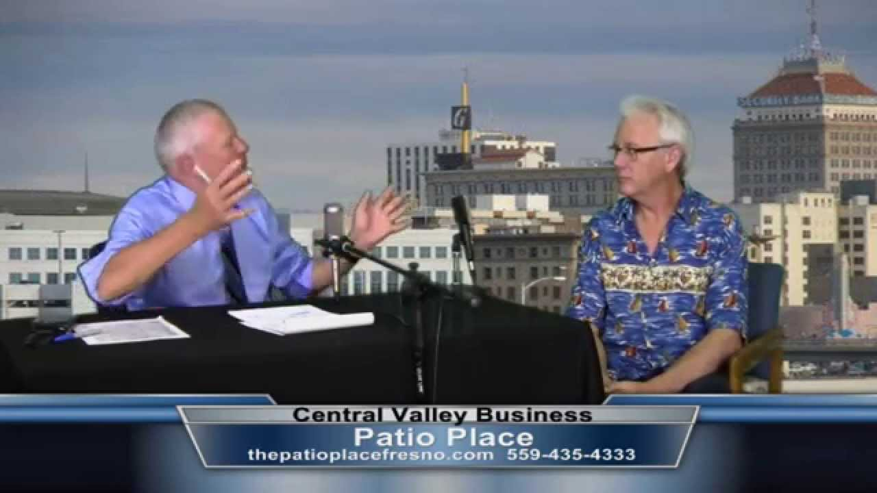 Ron Bock from The Patio Place on Central Valley Business