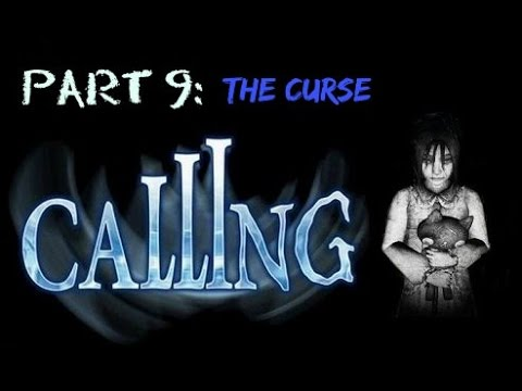 Calling [Part 9] The Curse - No Commentary