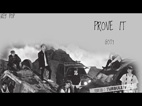 GOT7 - PROVE IT Color Coded [Han Rom Eng Lyrics]