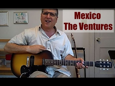 Mexico by The Ventures Guitar Lesson with TAB