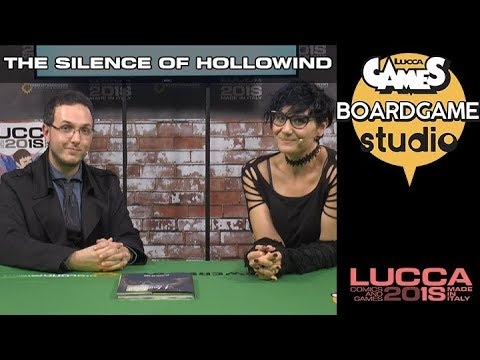 [Lucca Comics & Games] Boardgame studio: The Silence of Hollowind