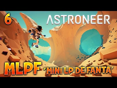 ASTRONEER - Ep.6 : ON CHANGE DE PLANETE !! - MLPF - FR PC Jeu Indé