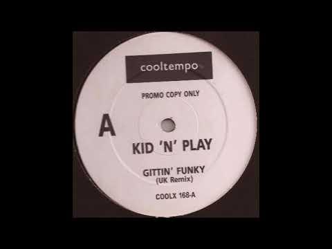 kid n play gittin funky uk remix