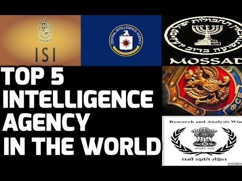 TOP 5: INTELLIGENCE AGENCY IN THE WORLD