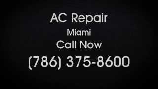 Video AC Repair Miami : (786) 375-8600 download MP3, 3GP, MP4, WEBM, AVI, FLV Agustus 2018