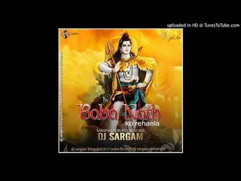 Baba Nath [Bol Bam Sambalpuri ] Dj Sargam Rmx 2018