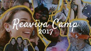 REAVIVA CAMP 2017 || VLOG ||  SAYONARA