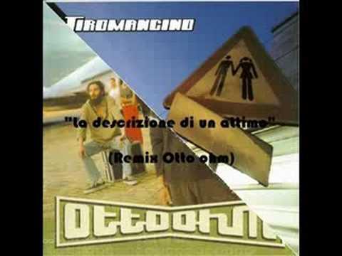 Tiromancino - La descrizione di un attimo (Otto Ohm Remix)