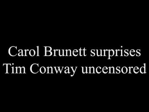 Carol Burnett surprises Tim Conway uncensored