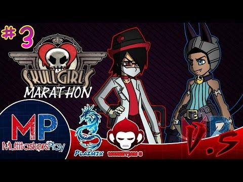 MP| Skull Girls Marathon - Part 3