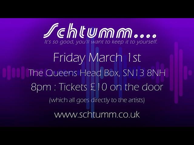 Schtumm Presents.... March 1st