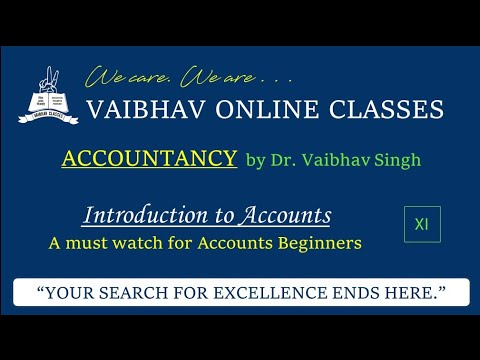 a-must-watch-for-accounts-beginners-|-introduction-to-accounts-|-class-xi-|-isc/cbse