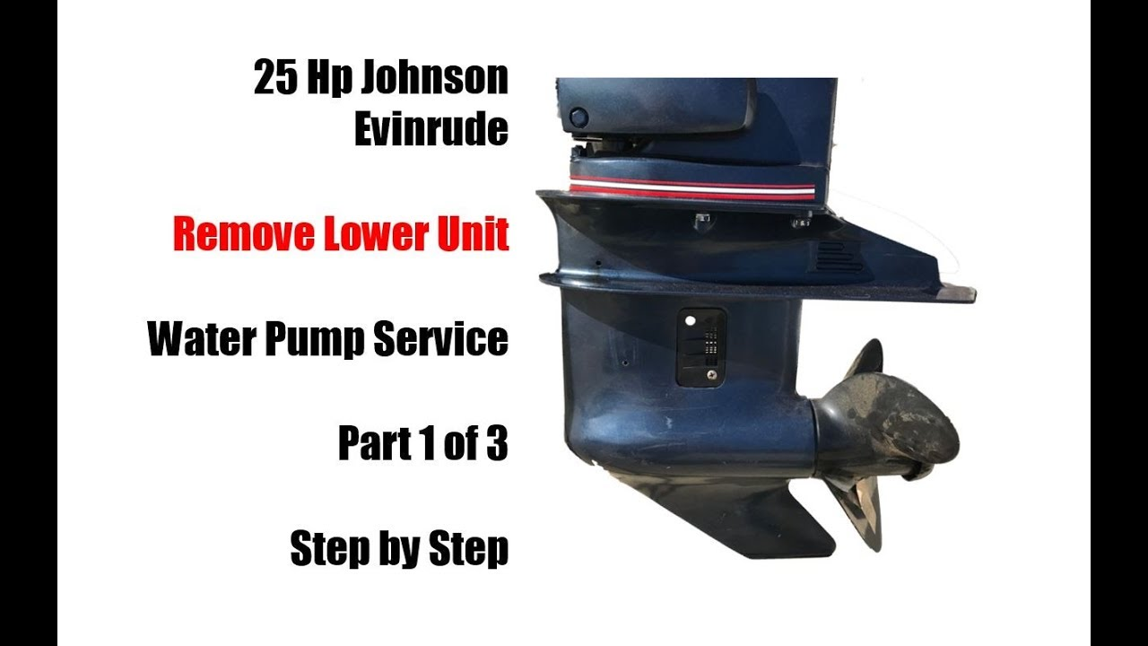 1985 to 2005 25 Hp Johnson Evinrude Water Pump Impeller Replacement - Part  1 of 3