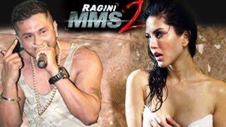 Repeat youtube video Yo Yo Honey Singh & Sunny Leone's UNCENSORED Ragini MMS 2 video