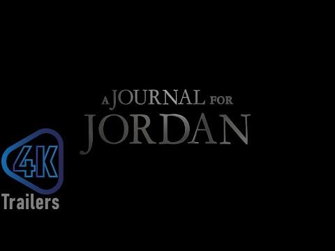A Journal for Jordan  Teaser Trailer 2021   PLAY 4K