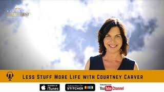 Less Stuff More Life with Courtney Carver