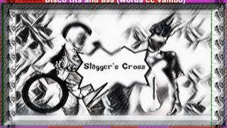 6 DISCO TITS AND ASS (CC VAMBO) SLAGGERS CROSS