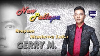 Video Gerry Mahesa - New Pallapa - Senyum Membawa luka [ Official ] download MP3, 3GP, MP4, WEBM, AVI, FLV Agustus 2018