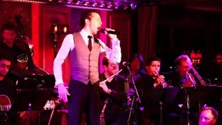 """""""Once Before I Go"""" - Josh Grisetti at 54 Below"""