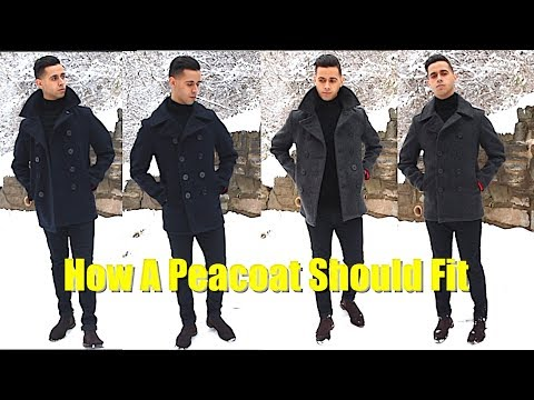 Schott NYC Slim Fit PeaCoat Sizing & Review - How To Style A PeaCoat - How A Peacoat Should Fit