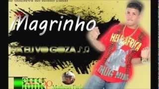 mc magrinho Ha Eu vo Goza lançamento 2013