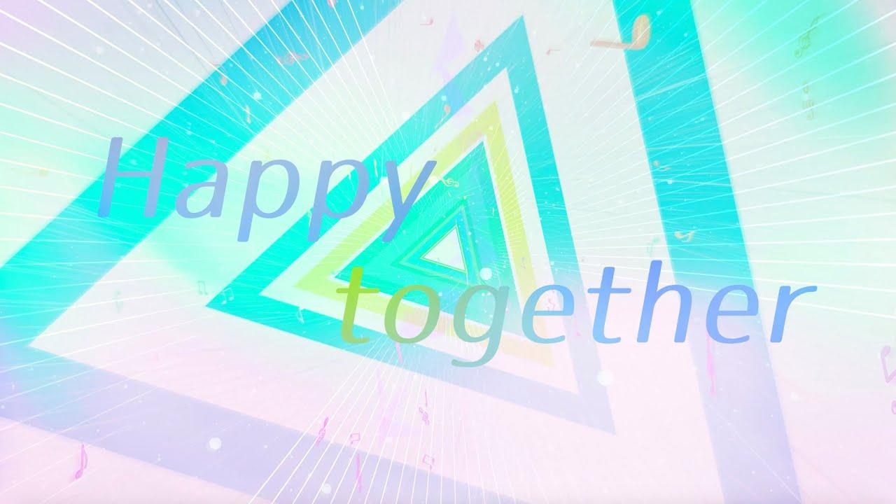 【Vivy】Happy Together/汎用型歌姫AI(Vo.コツキミヤ)【Official Lyric Video】