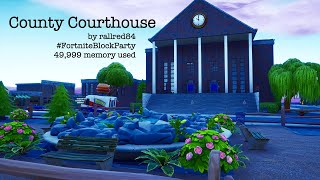 County Courthouse- a Fortnite BLOCK Submission #FortniteBlockParty (Island Code 3304-0300-2919)