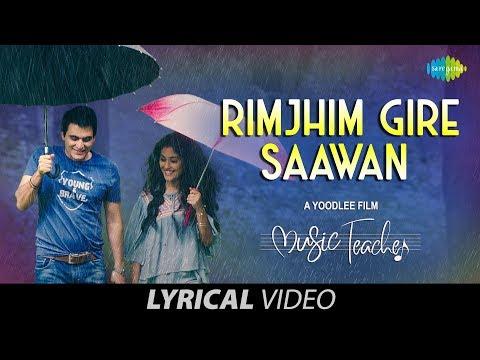 rimjhim-gire-sawan- -lyrical- -रिमझीम-गिरे-सावन- -music-teacher- -papon- -shreya- -rochak-kohli