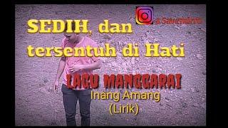 Lagu Manggarai, Sedih ||| INANG AMANG (lirik)