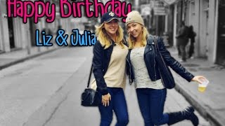 Happy Birthday Liz & Julia