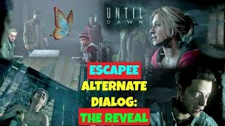 UNpopular Alt. Dialogue during the REVEAL if Sam ESCAPES the PSYCHO | Until Dawn