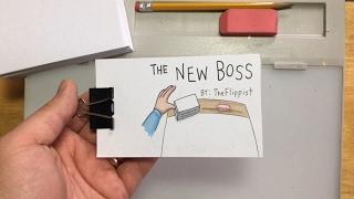 The New Boss (a flipbook animation)